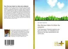Bookcover of Pas d'erreur dans le choix du conjoint