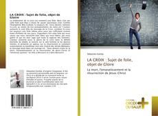 Обложка LA CROIX : Sujet de folie, objet de Gloire