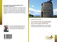 Bookcover of Les quatre états du paradigme de la personne chrétienne