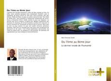 Bookcover of Du 7ème au 8ème Jour