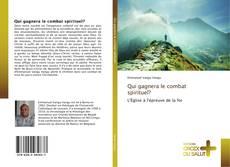 Capa do livro de Qui gagnera le combat spirituel?