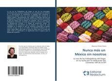 Borítókép a  Nunca más un México sin nosotras - hoz