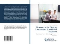 Borítókép a  Observancia del Derecho Canónico en la República Argentina - hoz