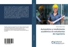 Bookcover of Autoestima y rendimiento académico en estudiantes de ingeniería