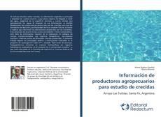 Borítókép a  Información de productores agropecuarios para estudio de crecidas - hoz