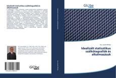 Copertina di Idealizált statisztikus szálkötegcellák és alkalmazásuk