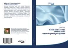 Borítókép a  Adatbázis-kezelés oktatásának eredményességvizsgálata - hoz