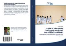 Couverture de Szelekció, verseny és kockázat a gazdasági evolúció folyamatában