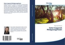 Portada del libro de Gútai magyarok Medgyesegyházán