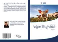 Portada del libro de Egy húsipari KKV és iparágának független pénzügyi elemzése