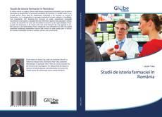 Capa do livro de Studii de istoria farmaciei în România