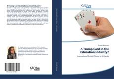 Couverture de A Trump Card in the Education Industry?