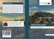 Bookcover of Beyond the gods