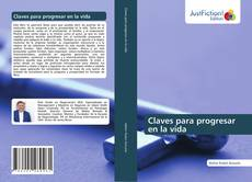 Bookcover of Claves para progresar en la vida