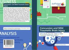 Bookcover of Concussion and Mild Traumatic Brain Injury