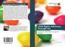 Bookcover of Child Rights Advocacy Through Art