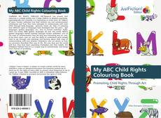 Bookcover of My ABC Child Rights Colouring Book