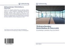 Обложка Mehrgeschossiger Holzwohnbau in Österreich