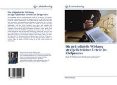 Buchcover von Die präjudizielle Wirkung strafgerichtlicher Urteile im Zivilprozess