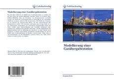 Bookcover of Modellierung einer Gasübergabestation