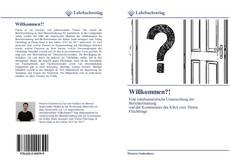 Bookcover of Willkommen?!