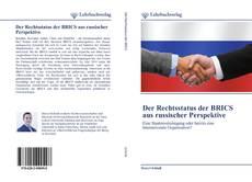 Bookcover of Der Rechtsstatus der BRICS aus russischer Perspektive