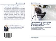 Capa do livro de Wirtschaftliche Analyse des Einsatzes von E-Autos bei Gewerbebetrieben