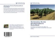 Buchcover von Marktanalyse für den Haselnussanbau in Deutschland