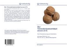 Buchcover von Der Tetraederkantenwinkel arccos (1/3)