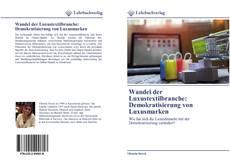 Buchcover von Wandel der Luxustextilbranche: Demokratisierung von Luxusmarken