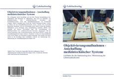 Bookcover of Objektivierungsmaßnahmen - Anschaffung medizintechnischer Systeme