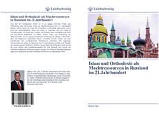 Islam und Orthodoxie als Machtressourcen in Russland im 21.Jahrhundert kitap kapağı