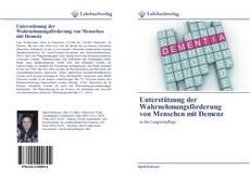 Buchcover von Unterstützung der Wahrnehmungsförderung von Menschen mit Demenz