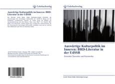 Portada del libro de Auswärtige Kulturpolitik im Inneren: BRD-Literatur in der UdSSR