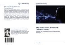 Bookcover of Die menschliche Stimme als Soloinstrument?