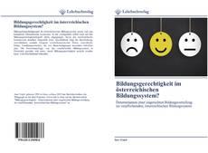 Buchcover von Bildungsgerechtigkeit im österreichischen Bildungssystem?