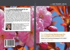 Portada del libro de 7 + 1 Coaching-Werkzeuge für ein mutiges und starkes ICH