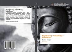 Buchcover von Begegnung - Gestaltung - Meditation