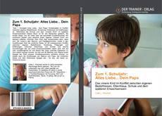 Bookcover of Zum 1. Schuljahr: Alles Liebe... Dein Papa
