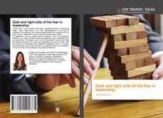 Dark and light side of the fear in leadership kitap kapağı