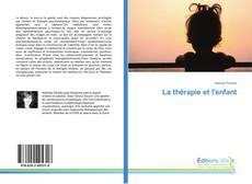 Обложка La thérapie et l'enfant
