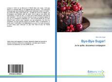 Portada del libro de Bye-Bye Sugar!
