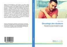 Bookcover of Décodage des douleurs