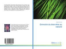 Bookcover of Grimoire du bien-être au naturel