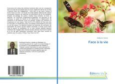 Capa do livro de Face à la vie