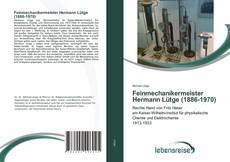 Bookcover of Feinmechanikermeister Hermann Lütge (1886-1970)
