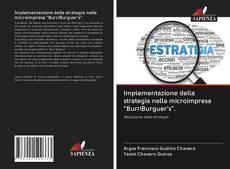 """Copertina di Implementazione della strategia nella microimpresa """"BurriBurguer's""""."""