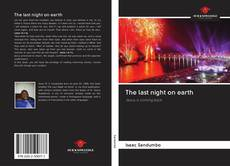 Bookcover of The last night on earth