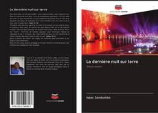 Bookcover of La dernière nuit sur terre