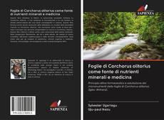 Bookcover of Foglie di Corchorus olitorius come fonte di nutrienti minerali e medicina